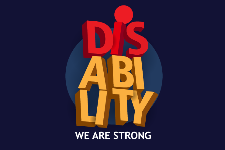 """A graphic with the text """"DISABILITY WE ARE STRONG"""""""