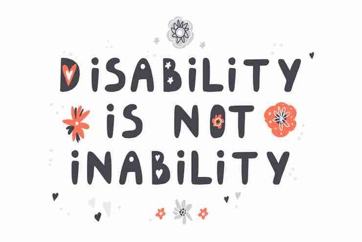 "A graphic with the words ""DISABILITY IS NOT INABILITY"""