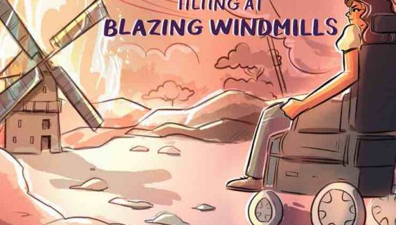 A graphic of a woman in a wheelchair and a windmill with the blades on fire with the words